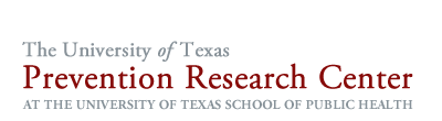 The University of Texas Prevention Research Center