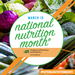 National Nutrition Month: What are your eating habits?