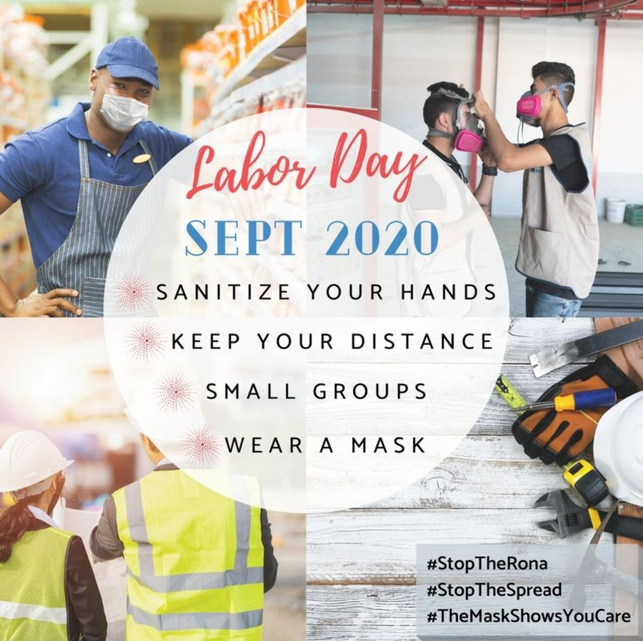 A poster that reads: Labor Day Sept 2020 Sanitize your hands, keep your distance, small groups, wear a mask